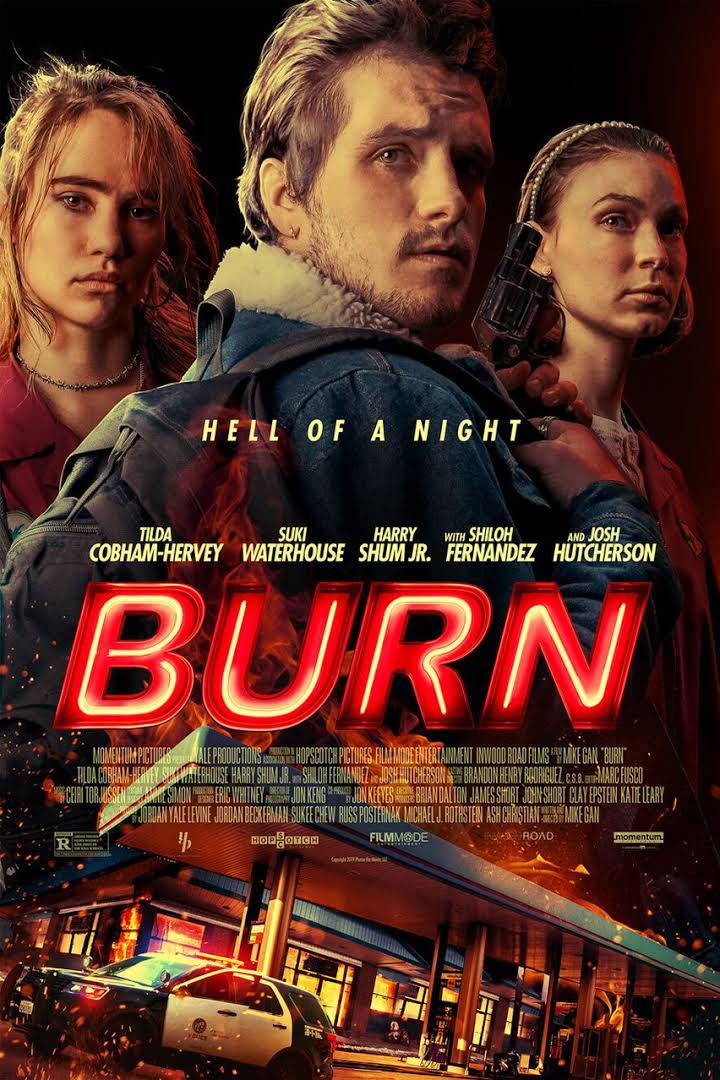 Burn the movie